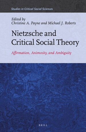Cover Nietzsche and Critical Social Theory