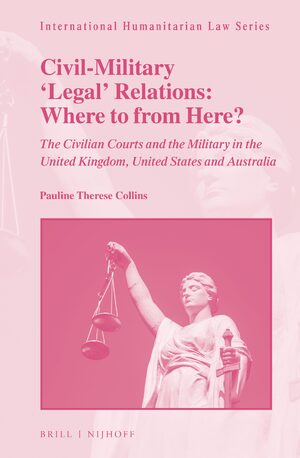 Cover Civil-Military 'Legal' Relations: Where to from Here?