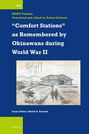 "Cover ""Comfort Stations"" as Remembered by Okinawans during World War II"
