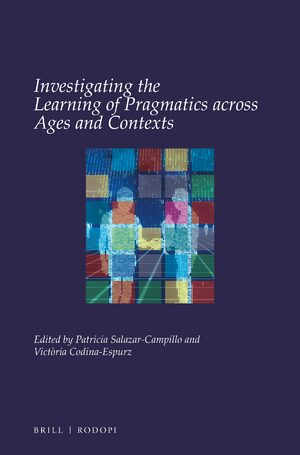 Cover Investigating the Learning of Pragmatics across Ages and Contexts