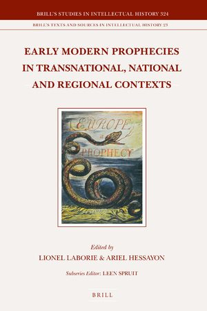 Cover Early Modern Prophecies in Transnational, National and Regional Contexts (3 vols.)