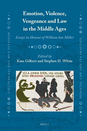 Cover Emotion, Violence, Vengeance and Law in the Middle Ages