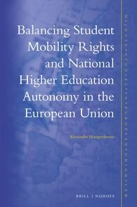Cover Balancing Student Mobility Rights and National Higher Education Autonomy in the European Union