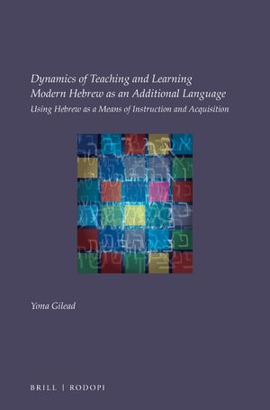 Cover Dynamics of Teaching and Learning Modern Hebrew as an Additional Language