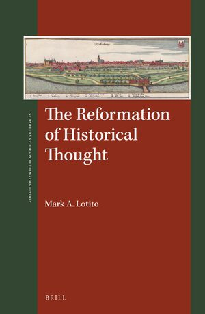 Cover The Reformation of Historical Thought