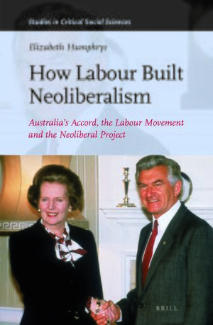 Cover How Labour Built Neoliberalism