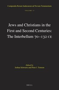 Cover Jews and Christians in the First and Second Centuries: The Interbellum 70‒132 CE