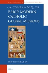 Cover A Companion to the Early Modern Catholic Global Missions