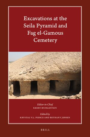 Cover Excavations at the Seila Pyramid and Fag el-Gamous Cemetery