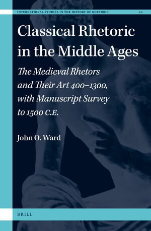 Cover Classical Rhetoric in the Middle Ages