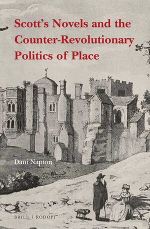 Cover Scott's Novels and the Counter-Revolutionary Politics of Place