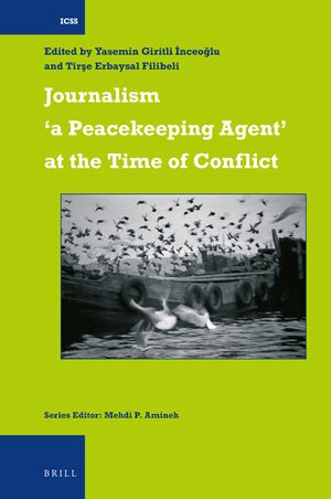 Cover Journalism 'a Peacekeeping Agent' at the Time of Conflict