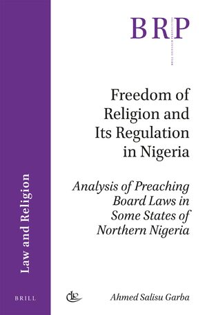 Cover Freedom of Religion and Its Regulation in Nigeria
