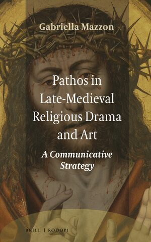 Cover Pathos in Late-Medieval Religious Drama and Art