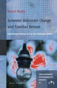 Cover Between Unknown Change and Familiar Retreat