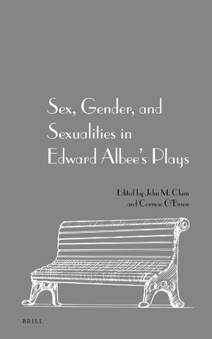 Cover Sex, Gender, and Sexualities in Edward Albee's Plays