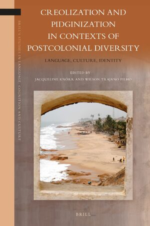 Cover Creolization and Pidginization in Contexts of Postcolonial Diversity