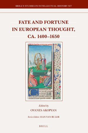 Cover Fate and Fortune in European Thought, ca. 1400–1650