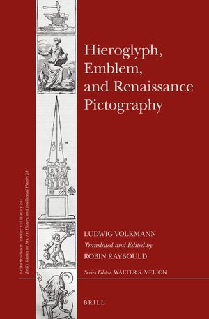 The Hieroglyphics Of The Italian Humanists In Hieroglyph Emblem And Renaissance Pictography