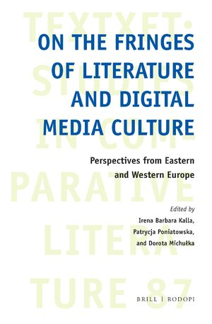 Cover On the Fringes of Literature and Digital Media Culture