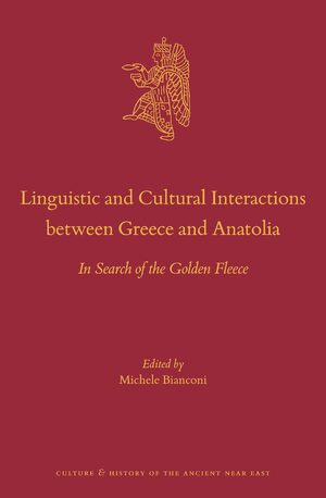 Cover Linguistic and Cultural Interactions between Greece and Anatolia