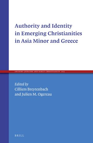 Cover Authority and Identity in Emerging Christianities in Asia Minor and Greece