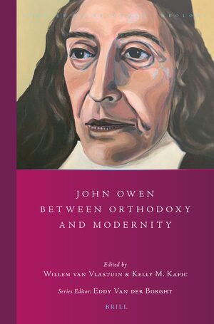 Cover John Owen between Orthodoxy and Modernity