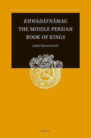 Cover Khwadāynāmag The Middle Persian Book of Kings