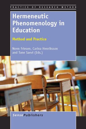 Cover Hermeneutic Phenomenology in Education