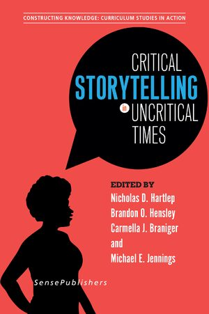 Cover Critical Storytelling in Uncritical Times