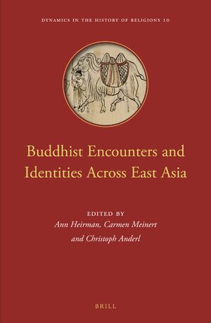 Cover Buddhist Encounters and Identities Across East Asia