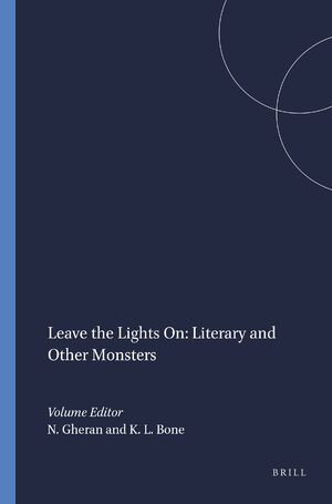 Cover Leave the Lights On: Literary and Other Monsters