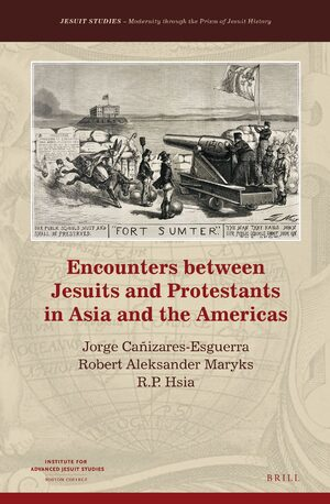 Cover Encounters between Jesuits and Protestants in Asia and the Americas