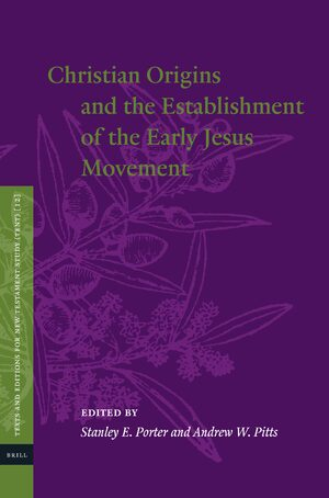 Cover Christian Origins and the Establishment of the Early Jesus Movement