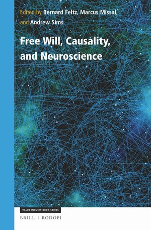 Cover Free Will, Causality, and Neuroscience