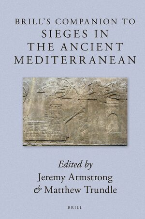 Cover Brill's Companion to Sieges in the Ancient Mediterranean
