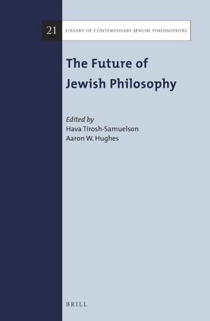Cover The Future of Jewish Philosophy