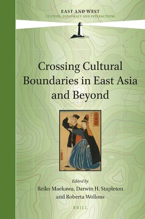 Crossing Cultural Boundaries in East Asia and Beyond