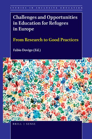 Cover Challenges and Opportunities in Education for Refugees in Europe