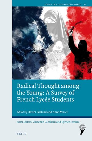 Cover Radical Thought among the Young: A Survey of French Lycée Students