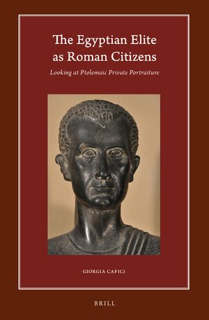 Cover The Egyptian Elite as Roman Citizens
