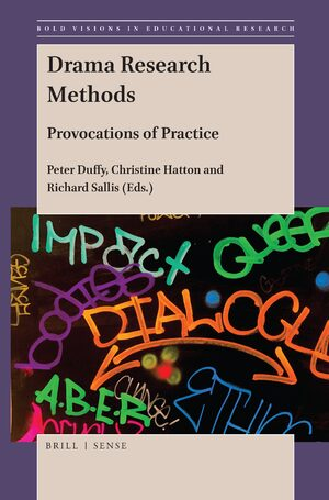 Cover Drama Research Methods: Provocations of Practice