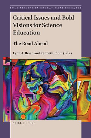 Cover Critical Issues and Bold Visions for Science Education