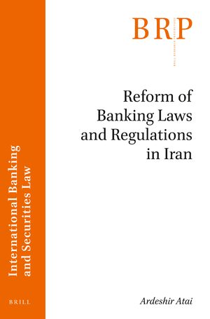 Cover Reform of Banking Laws and Regulations in Iran