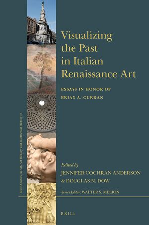 Cover Visualizing the Past in Italian Renaissance Art