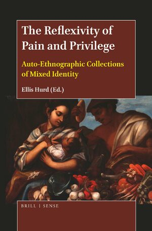 Cover The Reflexivity of Pain and Privilege