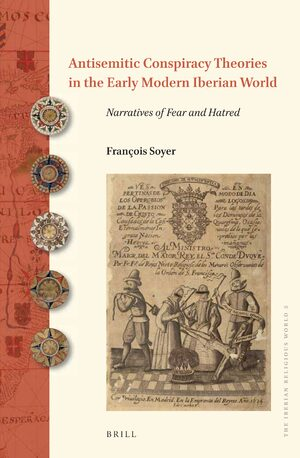 Cover Antisemitic Conspiracy Theories in the Early Modern Iberian World