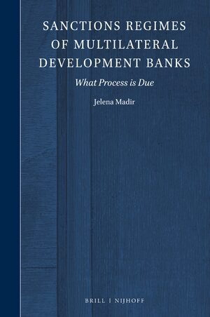 Sanctions Regimes of Multilateral Development Banks