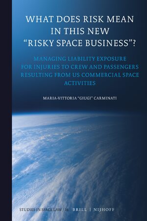 "Cover What Does Risk Mean in This New ""Risky Space Business""?"
