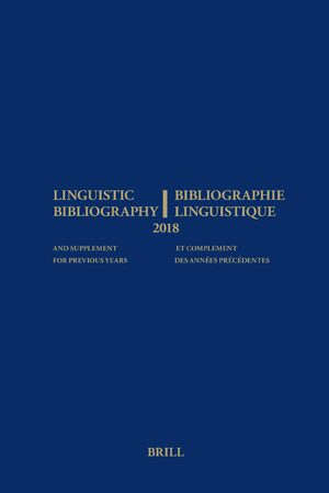 Cover Linguistic Bibliography for the Year 2018 / Bibliographie Linguistique de l'année 2018